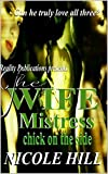 The Wife, Mistress, Chick on the Side: The Complete Series
