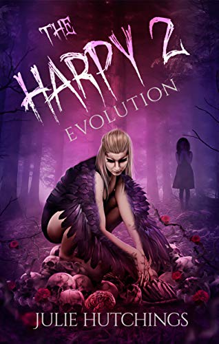 The Harpy 2: Evolution by [Julie Hutchings]