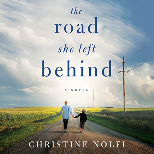 The Road She Left Behind Audiobook By Christine Nolfi cover art