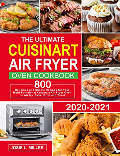 The Ultimate Cuisinart Air Fryer Oven Cookbook: 800