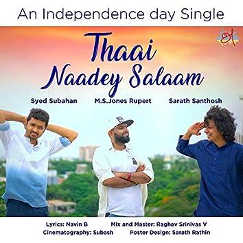 Thaai Naadey Salaam