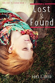 Lost and Found: Book One of the Emi Lost & Found series by [Lori L. Otto, Christi Allen Curtis]