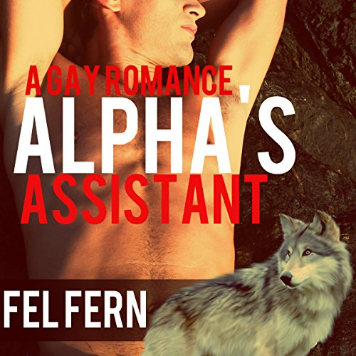 Alpha's Assistant, a Gay Romance cover art