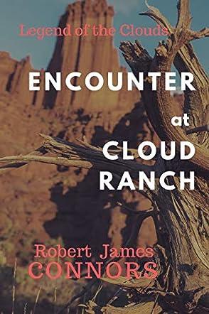 Encounter at Cloud Ranch