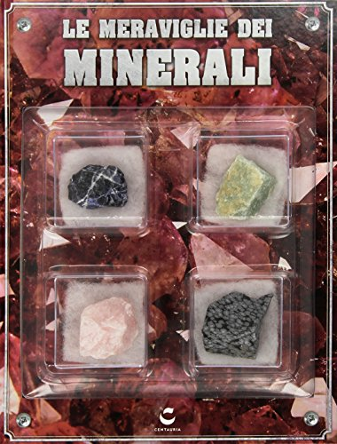 Meraviglie dei minerali. Ediz. illustrata. Con gadget