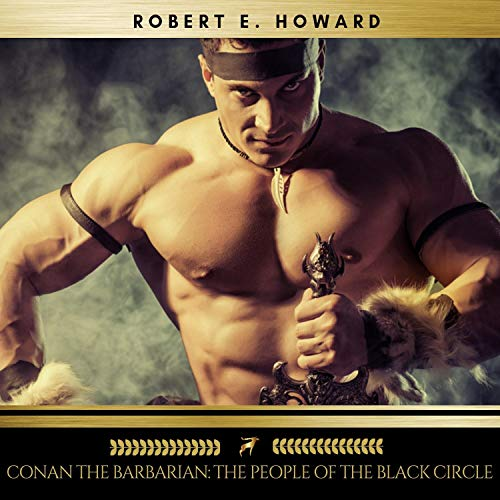 Conan the Barbarian - The People of the Black Circle audiobook cover art