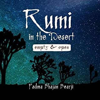Rumi in the Desert - Empty and Open