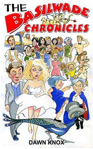 The Basilwade Chronicles by [Dawn Knox]
