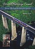 World Heritage Canal: Thomas Telford and the Pontcysyllte Aqueduct