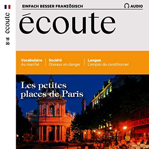 Écoute Audio - Les petites places de Paris. 10/2020 cover art