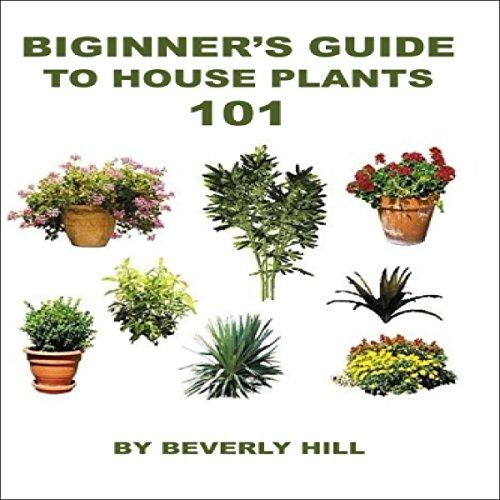 Beginner's Guide to Houseplants 101 audiobook cover art