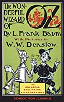 The Wonderful Wizard of Oz: (With 148 original full-color illustrations)