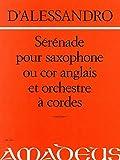 DE ALESSANDRO R. - Serenata Op.12 para Saxofon Alto y Orquesta de Cuerdas (Partitura)