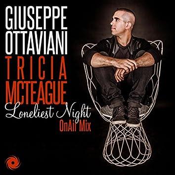 Loneliest Night (OnAir Mix)