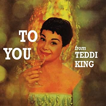 To You from Teddi King (Remastered)