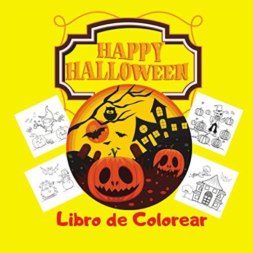 Happy Halloween, Libro de Colorear: para Niños de 3 a 4 años, Idea de regalo de Halloween para Niños, Regalo para Niños, Calabazas Enfadadas, Brujas, Arañas