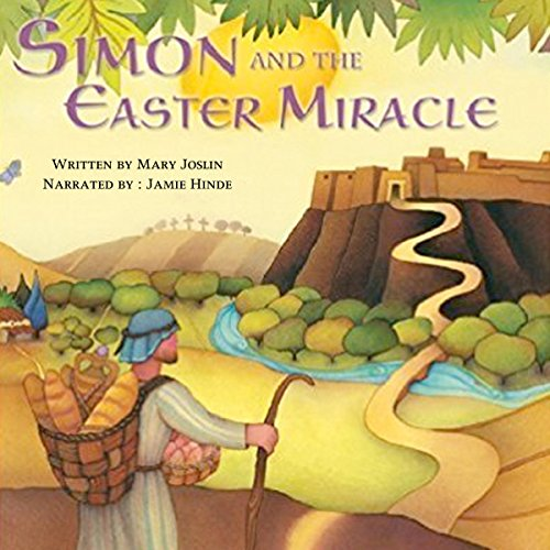 Simon and the Easter Miracle: A Traditional Tale for Easter audiobook cover art