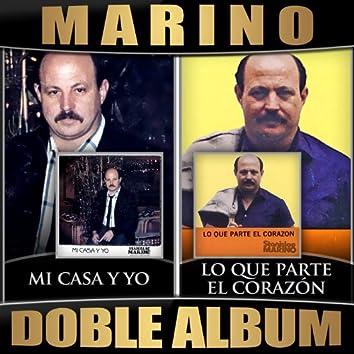 Mi Casa Y Yo / Lo Que Parte el Corazon (Doble Album)