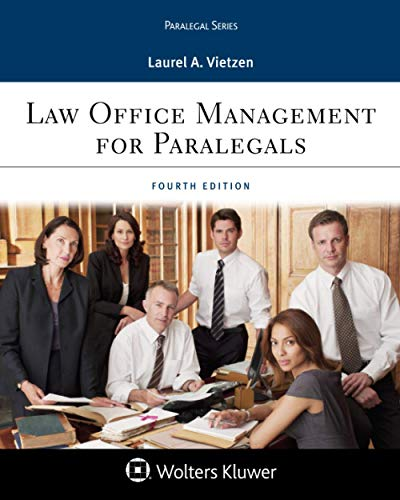 Compare Textbook Prices for Law Office Management for Paralegals Aspen Paralegal Series 4 Edition ISBN 9781543813821 by Vietzen, Laurel A.