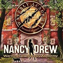 nancy drew warnings at waverly