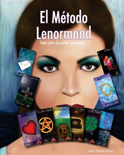El Método Lenormand: Todo sobre las cartas Lenormand