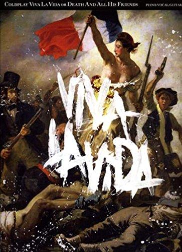 Coldplay: Viva La Vida Or Death And All His Friends (Pvg): Songbook für Klavier, Gesang, Gitarre