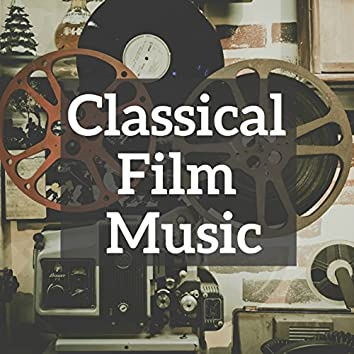 Classical Film Music