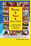 Best Bean Cookbooks - Beans and Rice and Jesus Christ: 101 Easy Review