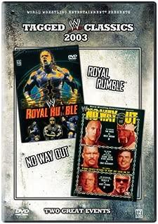 WWE: Tagged Classics 2003 - Royal Rumble/No Way Out