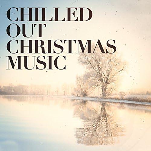 Canciones De Navidad, Dormir, Chill Out 2017