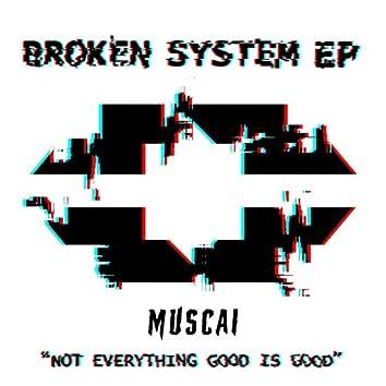 Broken System EP