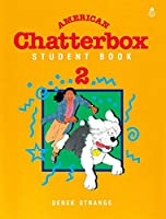 American Chatterbox Student Book Two