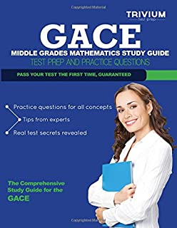 GACE Middle Grades Mathematics Study Guide: Test Prep and Practice Questions
