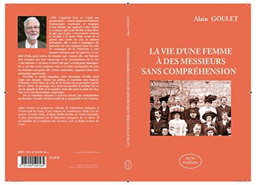 LA VIE D'UNE FEMME À DES MESSIEURS SANS COMPRÉHENSION: À partir d'une histoire vraie... (Violence, abus sexuel) (French Edition)