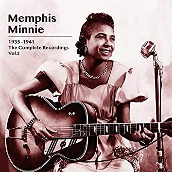 Memphis Minnie 1935 -1941, The Complete Recordings, Vol. 2