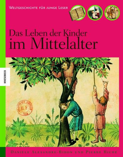 Das Leben der Kinder im Mittelalter