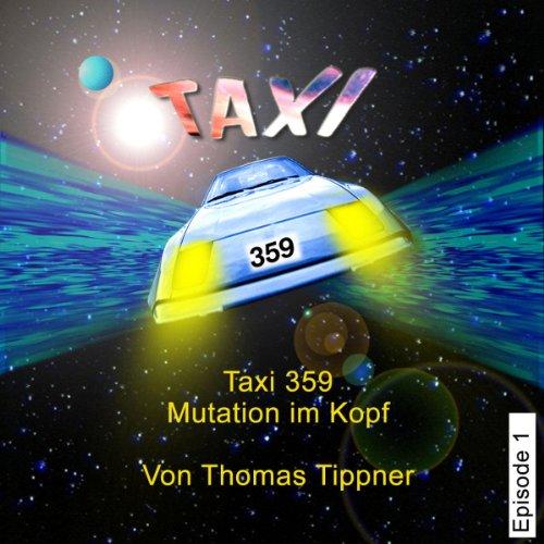 Mutation im Kopf (Taxi 359, 1) Titelbild