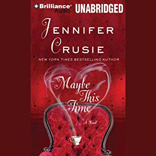 Maybe This Time                   By:                                                                                                                                 Jennifer Crusie                               Narrated by:                                                                                                                                 Angela Dawe                      Length: 10 hrs and 58 mins     2,168 ratings     Overall 4.2