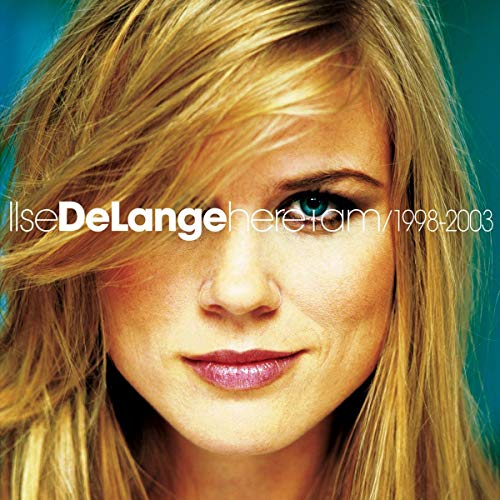 Ilse Delange - Here i Am (1998-2003)