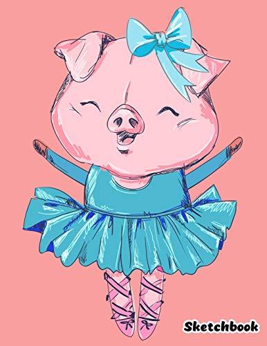 Sketchbook: Cute Pig Ballerina Sketchbook for Girls - 110 Pages 8.5