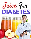 10 Best Healthy Juice Recipe for people with diabetes or Diabetic: Learn how to make 10 best healthy home made Juice recipe for diabetes or Juice recipe for Diabetic people. Low calories, zero sugar