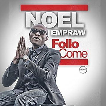 FolloCome (feat. Tohbi Ray)