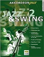 """Jazz & Swing 2: """"Akkordeon pur"""" bietet Spezialarrangements im mittleren Schwierigkeitsgrad"""