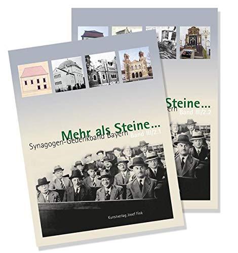 Mehr als Steine ... Synagogen-Gedenkband Bayern: Teilband III/2: Unterfranken