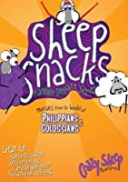 Sheep Snacks: Munchies from the Books of Philippians & Colossians