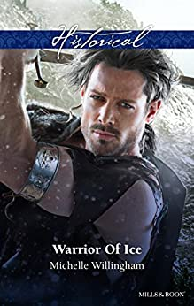 Warrior Of Ice (Warriors of Ireland Book 1) by [Michelle Willingham]