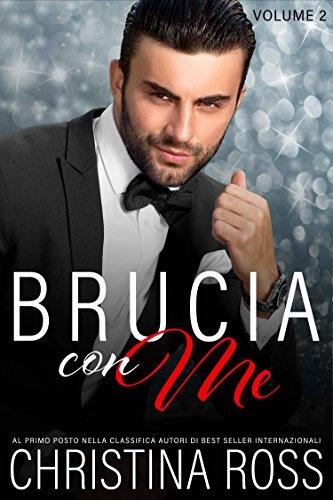 Brucia con Me (Volume 2)
