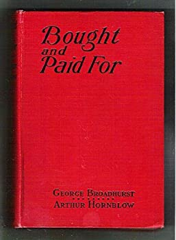 Hardcover Bought and Paid For/A Story of Today Book