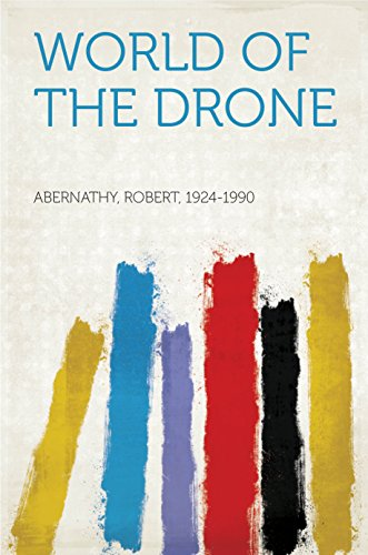 World of the Drone (English Edition)