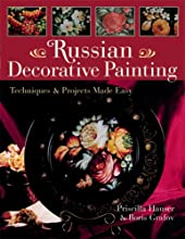 Russian Decorative Painting: Techniques  Projects Made Easy